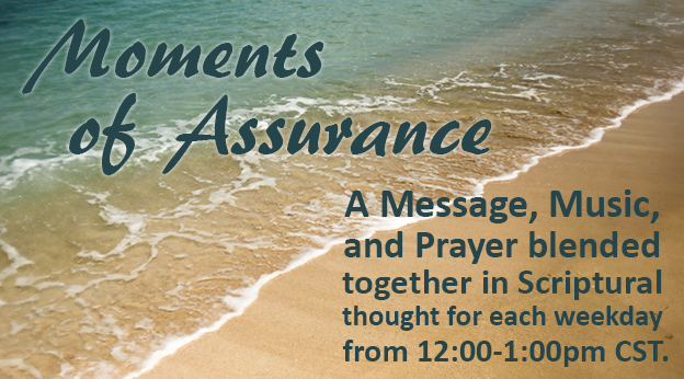 Moments of Assurance
