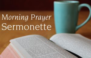 Morning Prayer Sermonette