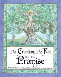 """""""The Creation, the Fall, and the Promise"""" available from Grail Quest Books"""