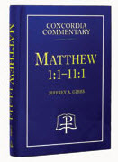 """Matthew Concordia Commentary --- Book 1"" by Jeffrey A. Gibbs"
