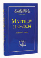 """Matthew Concordia Commentary --- Book 2"" by Jeffrey A. Gibbs"