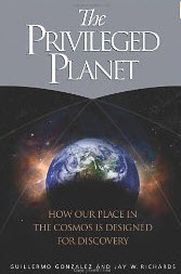 """The Privileged Planet: How Our Place in the Cosmos is Designed for Discovery"" by Guillermo Gonzalez"