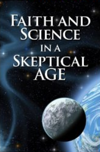 """""""Faith and Science in a Skeptical Age"""" by Dr. Jesse Yow"""