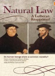 """Natural Law: A Lutheran Reappraisal"" by Robert C. Baker"
