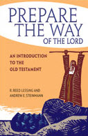 """""""Prepare the Way of the Lord"""" by Reed Lessing and Andrew Steinmann"""
