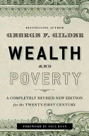 """Wealth and Poverty"" by George Gilder"