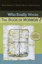 """Who Really Wrote the Book of Mormon?"" by Art Vanick"