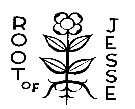O Antiphon of Advent - O Root of Jesse
