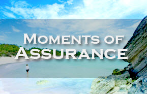 Moments of Assurance Program