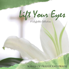 """Lift Your Eyes"" LilyFields CD"