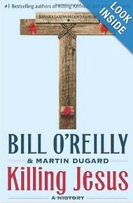 """'Killing Jesus"""" by Bill O'Reilly"""