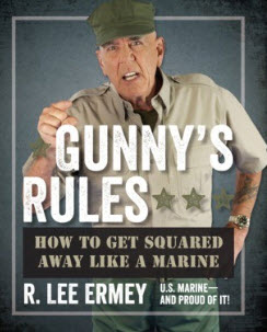 'Gunny's Rules How to Get Squared Away like a Marine' by R. Lee Ermy