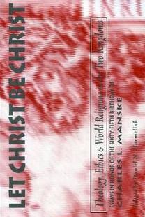 """Let it be Christ"" by Dan Harmelink"