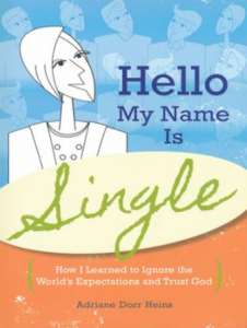 """Hello My Name is Single"" by Adrianne Heins"