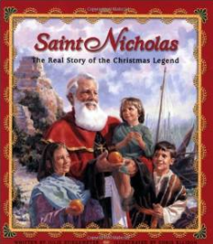"""""""Saint Nicholas-The Real Story of the Christmas Legend"""" by Julie Stiegemeyer"""