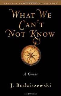 """What We Can't Not Know"" by  J. Budziszewski."