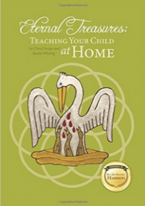 """""""Eternal Treasures: Teaching Your Child at Home"""" by Cheryl Swope"""