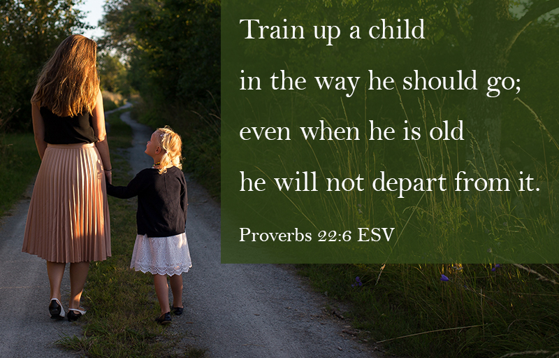 Proberbs 22:6