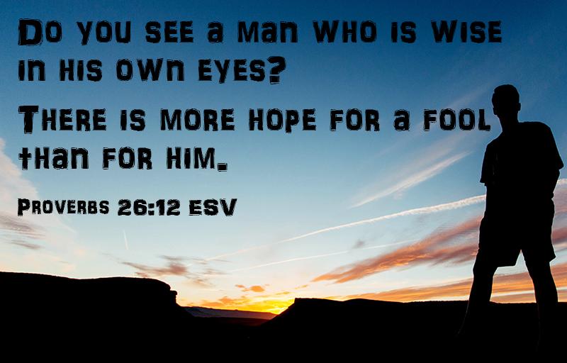Proverbs 26:12