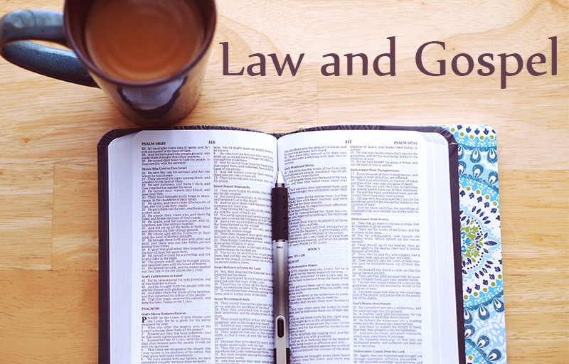 Law and Gospel: Readings