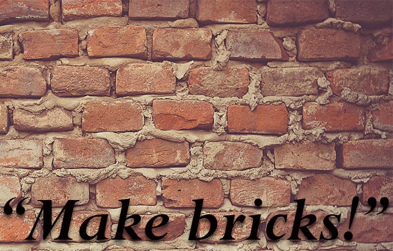 make bricks