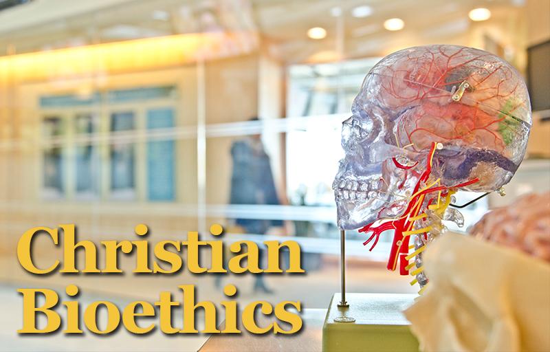 Christian Bioethics