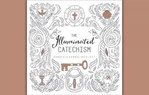 Illuminated Catechism