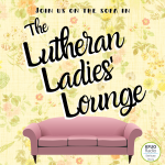 Lutheran Ladies' Lounge Podcast