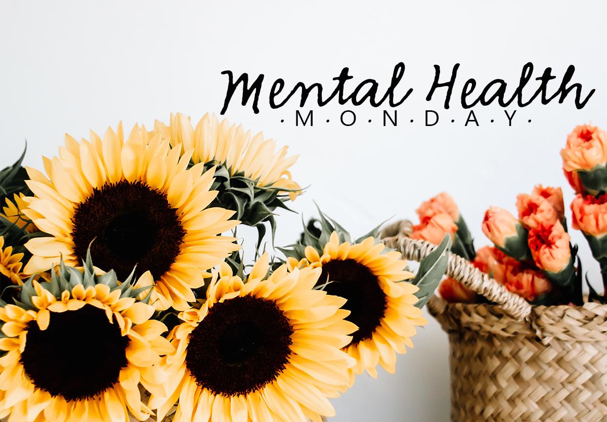 Mental Health Monday 1