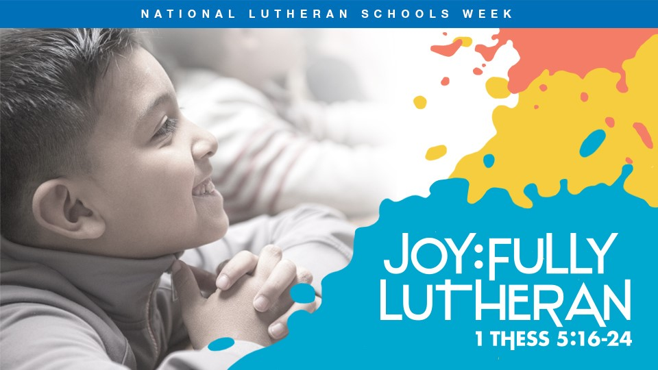 National Lutheran Schools Week