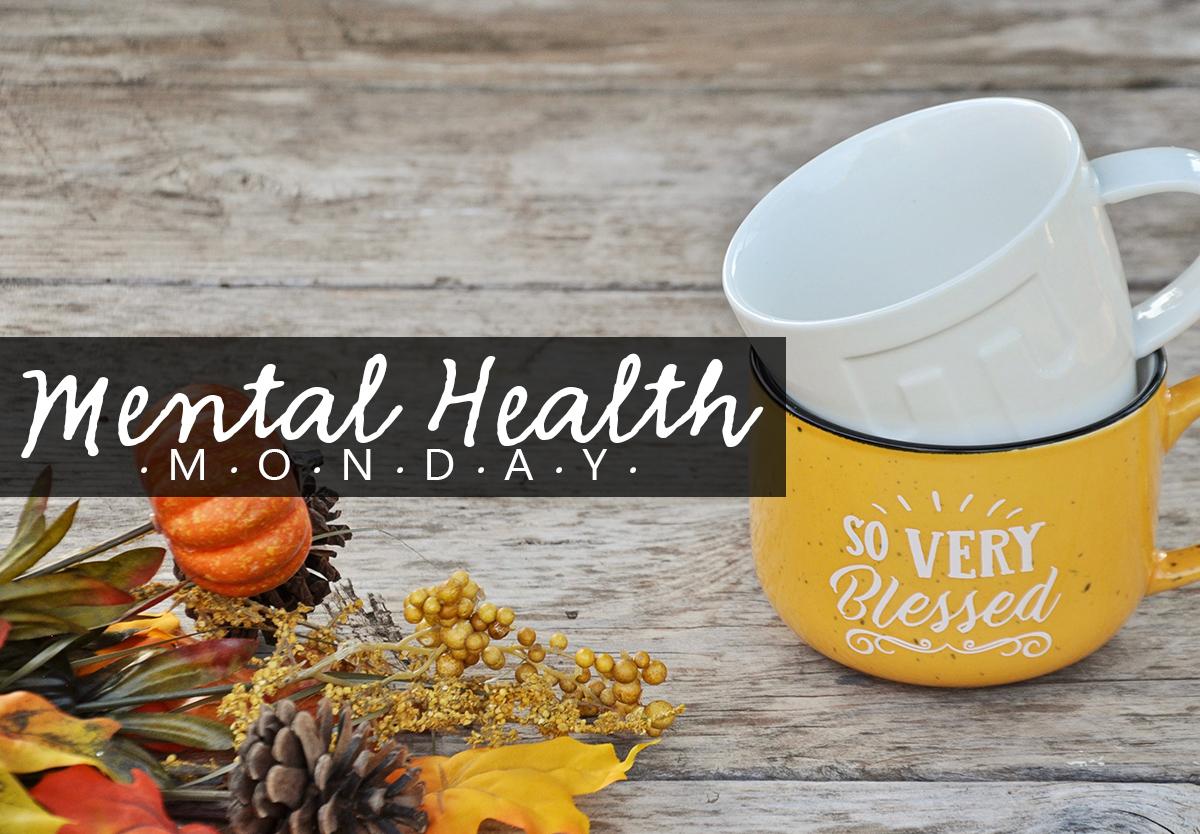 Mental Health Monday Gratitude